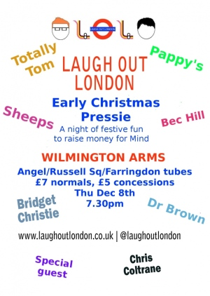 Laugh Out London's Early Christmas Pressie December 8th