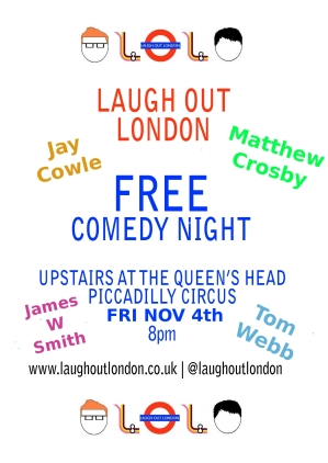 Laugh Out London comedy night November 4th