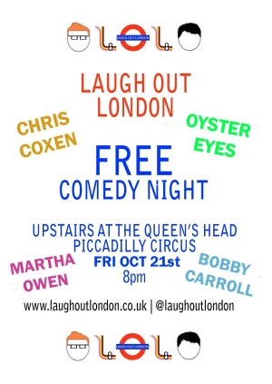 Laugh Out London LIVE comedy night October 21st