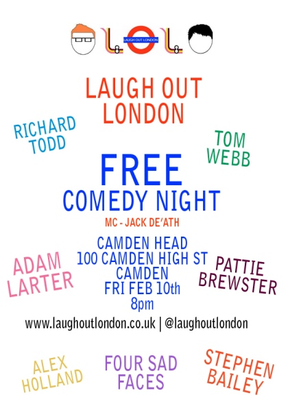 Laugh Out London comedy night Camden Head February 10