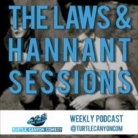 Laws and Hannant sessions comedy podcast