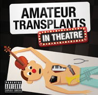 Amateur Transplants In Theatre