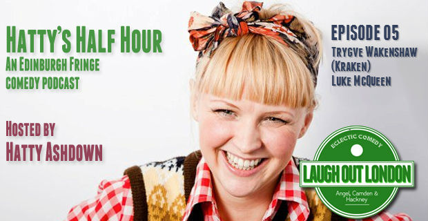 hatty-ashdown-podcast-05 edinburgh fringe