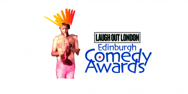 laugh out london edinburgh comedy awards