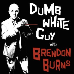 brendon burns edfringe